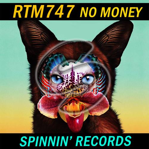 Galantis-NoMoney(RTM747 Remix)