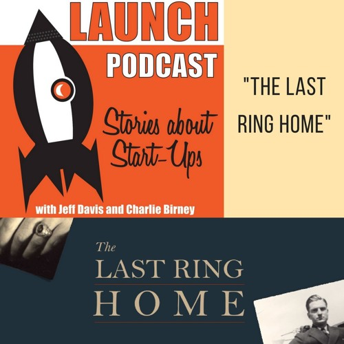 """#LaunchPodcast Episode 35: Minter Dial and """"The Last Ring Home"""""""