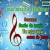 mix musica cristiana -Oceanos + sueño de morir +Tu estas aqui + Cerca de jesus - by HASO dj