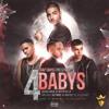 Maluma Ft. Noriel, Bryant Myers Y Juhn El AllStar - 4 Babys Extended Pro (Edwin Nuñez)Demo Portada del disco