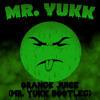 Earl Sweatshirt & Wolf - Orange Juice (Mr. Yukk Bootleg) [FREE DOWNLOAD]