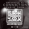 Burak Yeter - Connection Radio Show Podcast 026