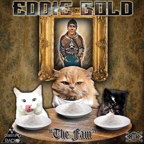 Eddie Gold - The Fam