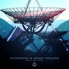 Sonic Species vs Outsiders - Who We Are