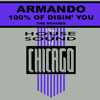 Armando - 100% Of Disin' You (Warehouse mix)