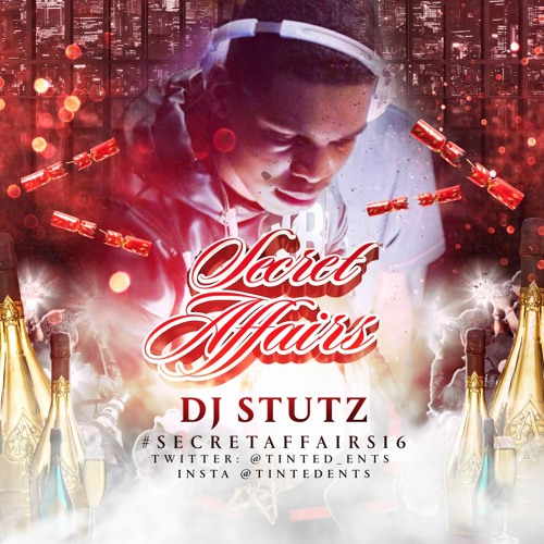 @DJStutz_ - #SecretAffairs16 Seductive SlowJam Mix