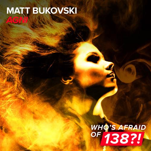 Matt Bukovski - Agni [A State Of Trance 790]