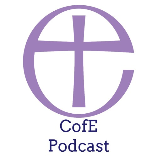 The CofE Weekly Podcast