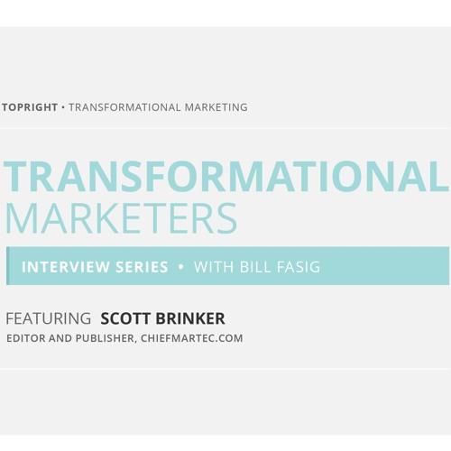 Scott Brinker, Transformational Marketer Interview [Episode 4]