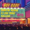 Dimitri Vegas & Like Mike Vs Diplo - Hey Baby (Kallau Bootleg)[Free Download]