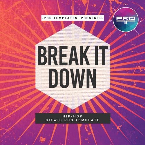 Break It Down Bitwig Pro Template