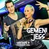 Gemeni & Jess Mixtape 9! November 2016