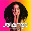 I Decided- Solange Knowles