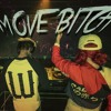 Move Bitch