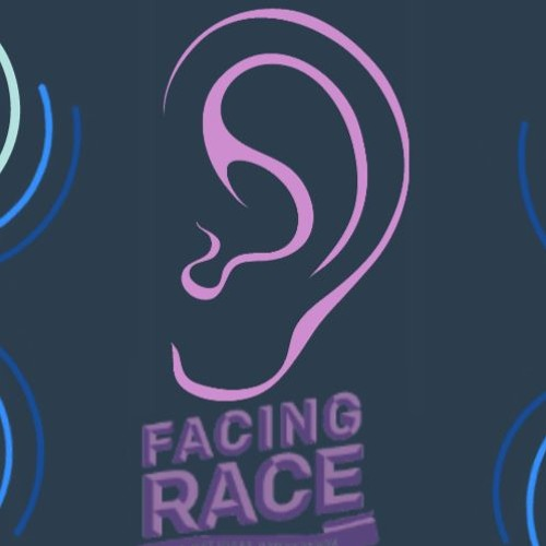 Advice from Podcasters of Color for #FacingRace participants