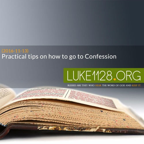 (2016 - 11 - 13) Practical tips on how to go to Confession
