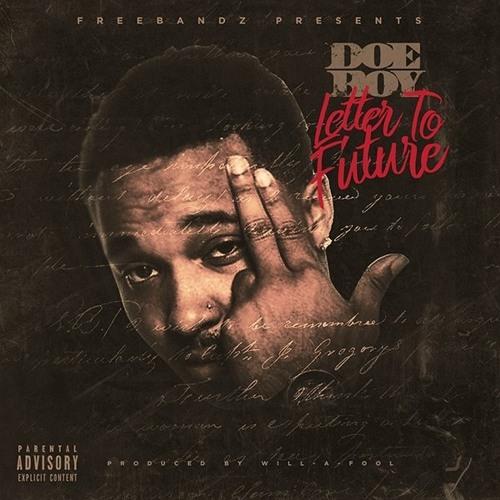 Doe Boy   Letter To Future by Doe Boy | Free Listening on SoundCloud