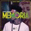 Memoria (Prod. by Lavreano & Bad Lenz)