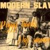 Modern Slave - Naj Smoove Prod. Piggy Banks
