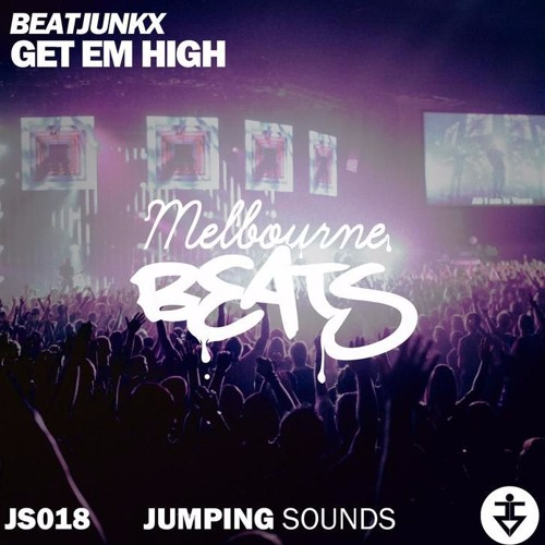 Beatjunkx - Get Em High (Original Mix)