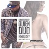 Qui3n Dlj0 Amig0s (Donner Remix) *CLICK BUY & DOWNLOAD*