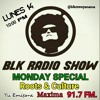 BLK RADIO SHOW Nov 14 Roots Special