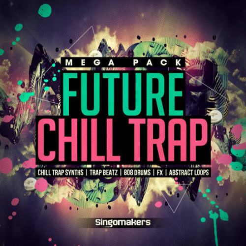Download Future Chill Trap Mega Pack from Singomakers (550 samples)
