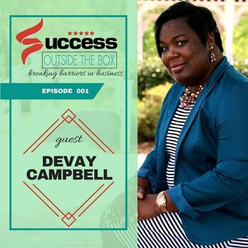 Devay Campbell: 001 Finding Success In Your Personal Development