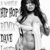 JANET JACKSON LETS WAIT A WHILE HIP HOP REMIX  DAVELOVERMUSIC