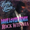 BOBBY BROWN ROCK WIT'CHA HIP HOP REMIX  DAVELOVERMUSIC