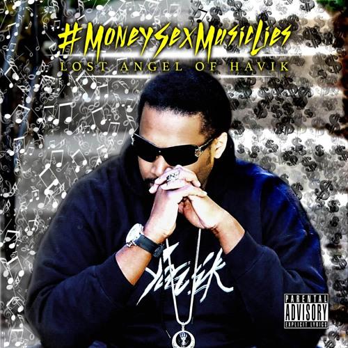 #MoneySexMusicLies