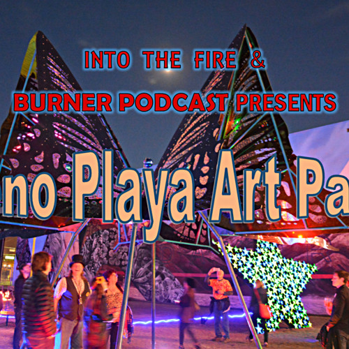 Into The Fire: Maria Partridge & Reno Playa Art Park