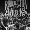 Robert Jon and The  Wreck