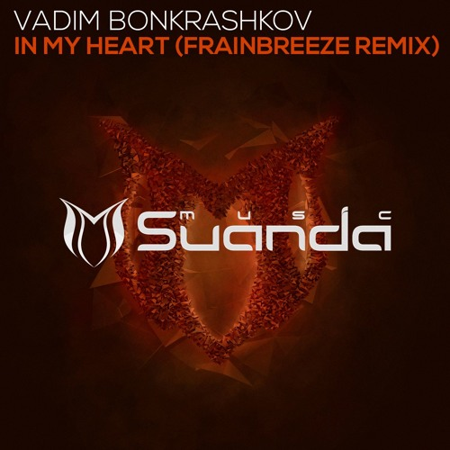 Vadim Bonkrashkov - In my heart (Frainbreeze radio edit)
