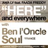 [ HERE AND EVERYWHERE ] Awa Ly ft. Faada Freddy & Ben L'oncle Soul - France