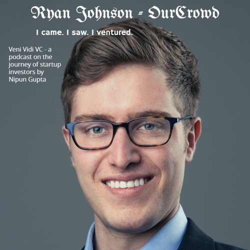 Ep08: Ryan Johnson from OurCrowd