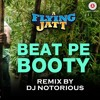 Beat Pe Booty - DJ Notorious | Zee Music Official Remix