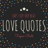 BlackRoyalBeats - Love Quotes | HipHop Rap Instrumental Beat for sale