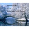 Winter Blues (Vocals by Vocalatti & Ver2xif. Musical backing by Jamie Rhind & Tom Adams.