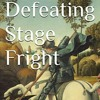 Fred Talbott, Author of Defeating Stage Fright: The Path To Speaking Freedom
