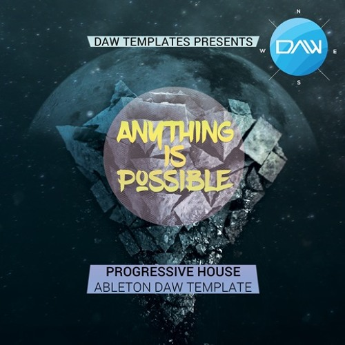 Anything Is Possible Ableton Live Template