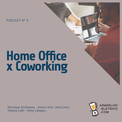 11 - Home Office x Coworking