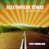 Free Download Alex Twitchy, Tewax - Be Alone Original Mix BUY  FREE DOWNLOAD Mp3