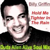 Billy Griffin - Hold Me Tighter In The Rain (Duda Allen Alive Soul Mix)
