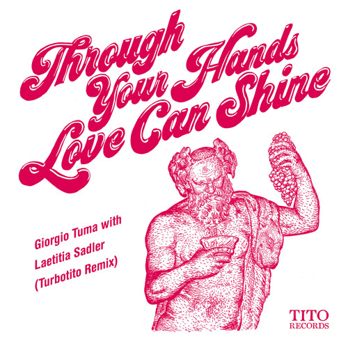 Through Your Hands Love Can Shine (Turbotito Remix)