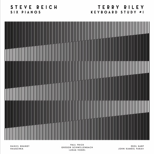 "STEVE REICH ""SIX PIANOS"""