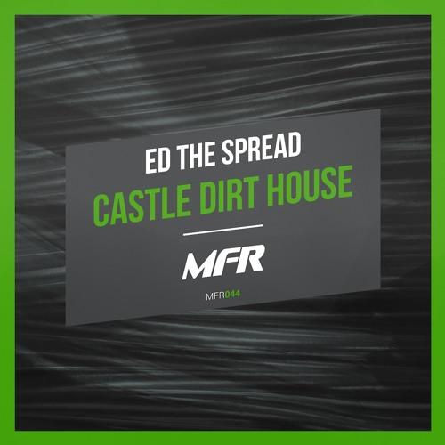 Ed The Spread - Le Oubilette (Original Mix)