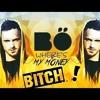 BO - Where s My Money B tch