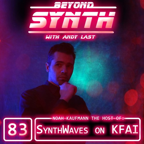 Beyond Synth - 83 - Synthwaves on KFAI