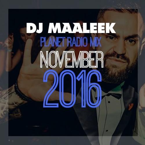 DJ MAALEEK PLANET RADIO MIXTAPE 11-16 #workout